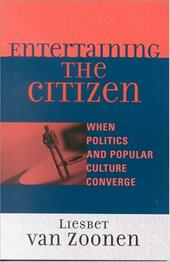 Entertaining the Citizen: When Politics and Popular Culture Converge 2746131
