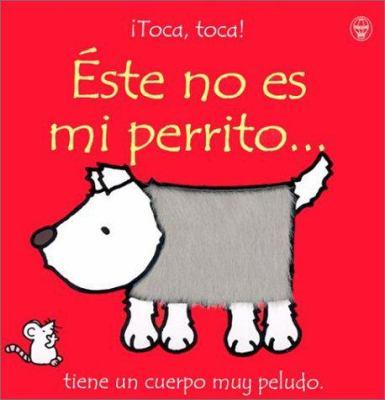 Este No Es Mi Perrito = That's Not My Puppy... 9780746038987
