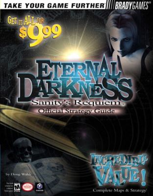 Eternal Darkness: Sanity's Requiem Official Strategy Guide 9780744001723