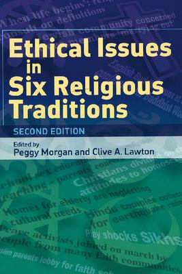 Ethical Issues in Six Religious Traditions 9780748623303