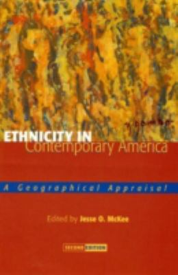 Ethnicity in Contemporary America: A Geographical Appraisal 9780742500341