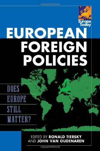 European Foreign Policies: Does Europe Still Matter? 9780742557789