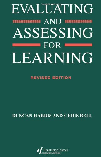 Evaluating and Assessing for Learning 9780749413019