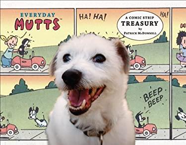 Everyday Mutts: A Comic Strip Treasury 9780740761973