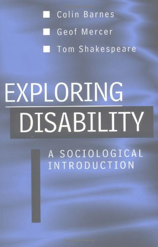 Exploring Disability: A Sociological Introduction 9780745614786