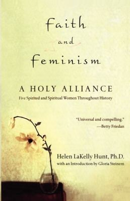 Faith and Feminism: A Holy Alliance 9780743483728