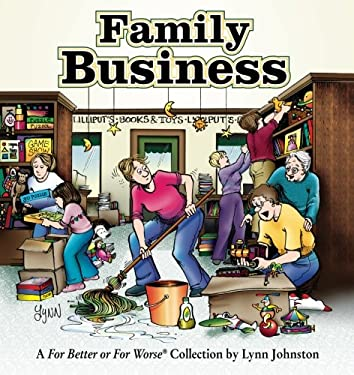 Family Business: A for Better or for Worse Collection 9780740726699