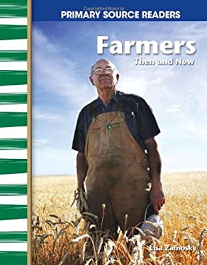 Farmers, Then and Now 9780743993777