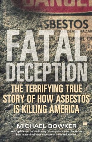 Fatal Deception: The Terrifying True Story of How Asbestos Is Killing America 9780743251433