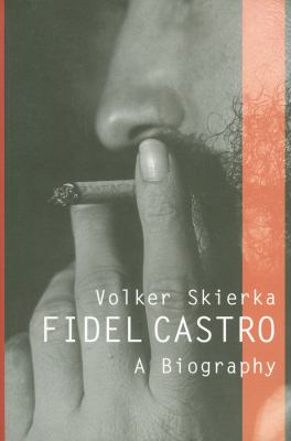 Fidel Castro: A Biography 9780745640815