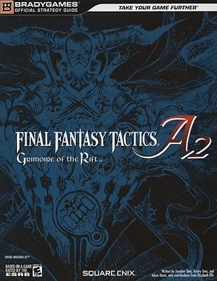 Final Fantasy Tactics A2: Grimoire of the Rift Official Strategy Guide 9780744010299