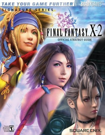 Final Fantasya X-2 Official Strategy Guide 9780744002850