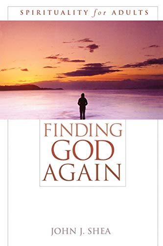 Finding God Again: Spirituality for Adults 9780742542150