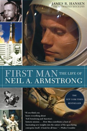 First Man: The Life of Neil A. Armstrong 9780743257510