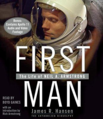 First Man: The Life of Neil A. Armstrong 9780743549974