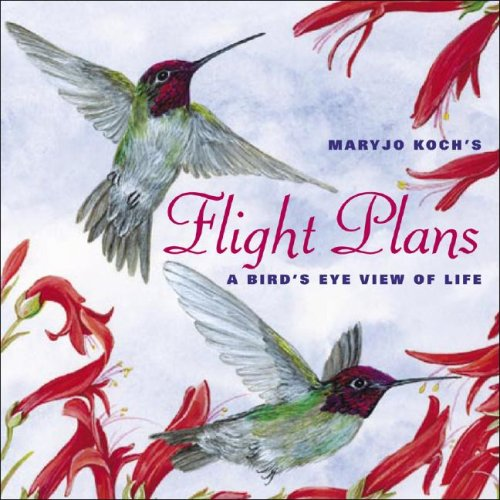 Flight Plans: A Bird's-Eye View of Life 9780740764325