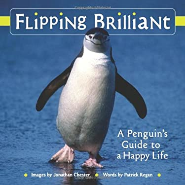 Flipping Brilliant: A Penguin's Guide to a Happy Life 9780740772290