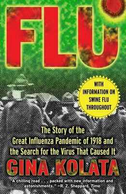 Flu: The Story of the Great Influenza Pandemic 9780743203982