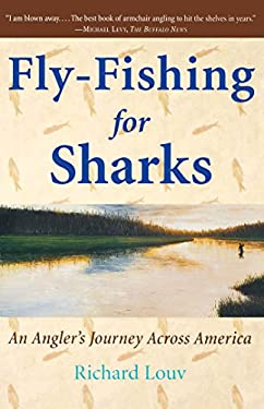 Fly-Fishing for Sharks: An American Journey 9780743200257