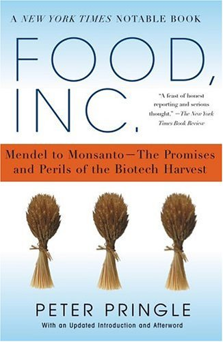 Food, Inc.: Mendel to Monsanto--The Promises and Perils of the Biotech Harvest 9780743267632