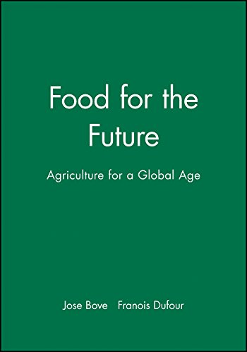 Food for the Future: Agriculture for a Global Age 9780745632049
