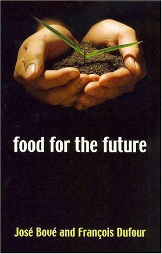 Food for the Future: Agriculture for a Global Age 9780745632056