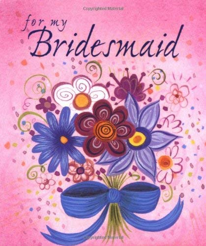 For My Bridesmaid 9780740700651