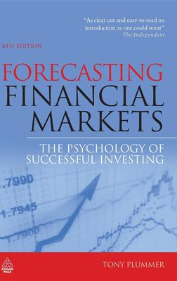 Forecasting Financial Markets: The Psychology of Successful Investing 9780749456375