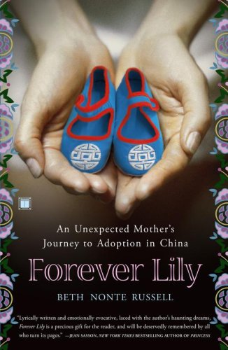 Forever Lily: An Unexpected Mother's Journey to Adoption in China 9780743292979