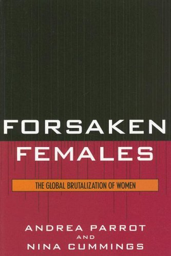 Forsaken Females: The Global Brutalization of Women 9780742545793