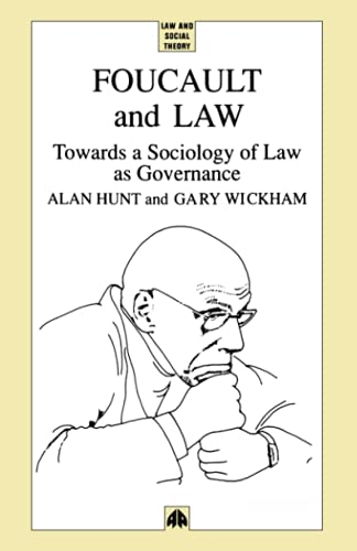Foucault and Law: Towards a Sociology of Law as Governance 9780745308425