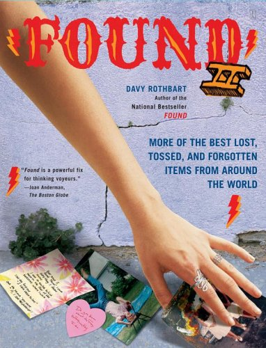Found II: More of the Best Lost, Tossed, and Forgotten Items from Around the World 9780743273077