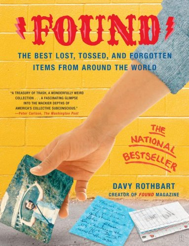 Found: The Best Lost, Tossed, and Forgotten Items from Around the World 9780743251143