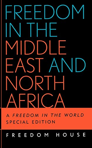 Freedom in the Middle East and North Africa: A Freedom in the World 9780742537743