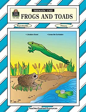 Frogs and Toads Thematic Unit 9780743930864