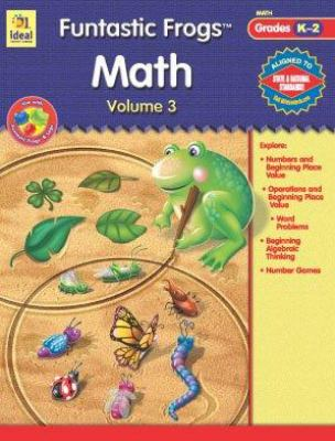 Funtastic Frogs Math, Volume 3 9780742427723