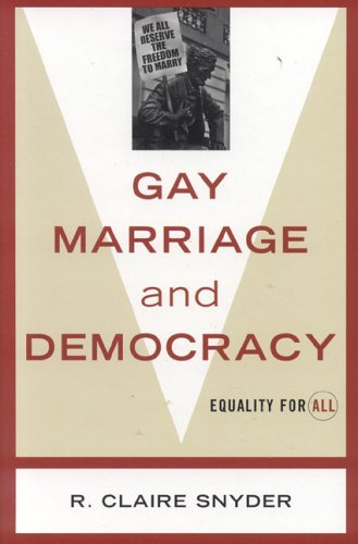 Gay Marriage and Democracy: Equality for All 9780742527867