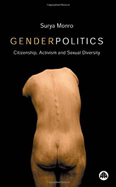 Gender Politics: Citizenship, Activism, and Sexual Diversity 9780745319681