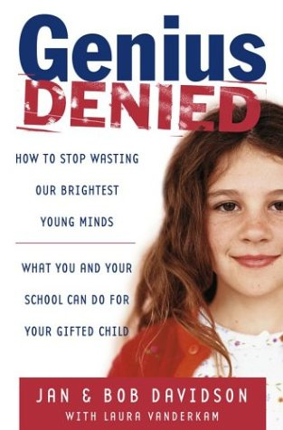 Genius Denied: How to Stop Wasting Our Brightest Young Minds 9780743254601
