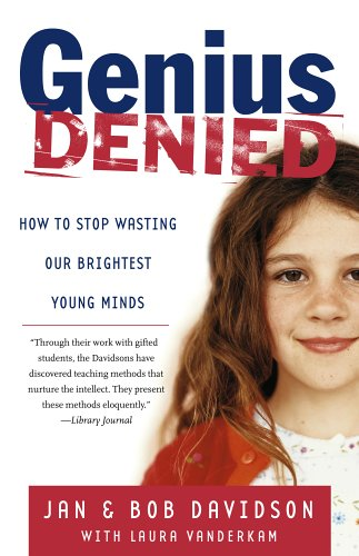 Genius Denied: How to Stop Wasting Our Brightest Young Minds 9780743254618