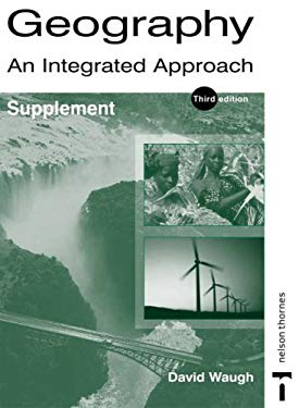 Geography: An Integrated Approach - Supplement 9780748794621