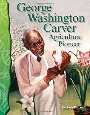 George Washington Carver: Agriculture Pioneer 9780743905909
