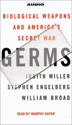 Germs: Biological Weapons and America's Secret War 9780743524667