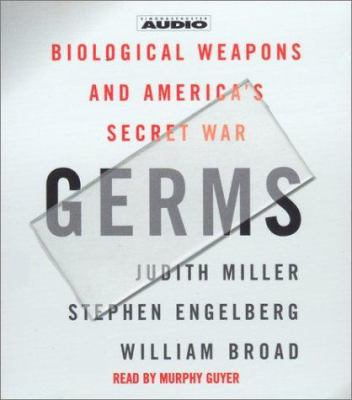 Germs: Biological Weapons and America's Secret War 9780743524674