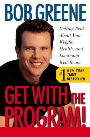 Get with the Program!: Getting Real about Your Weight, Health, and Emotional Well-Being 9780743238045