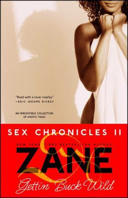 Zane's Gettin' Buck Wild: Sex Chronicles II 9780743457026