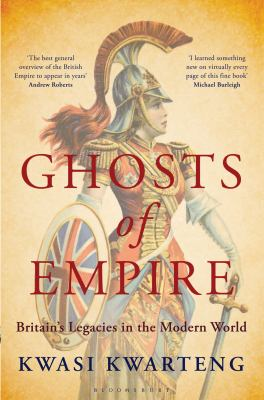 Ghosts of Empire: Britain's Legacies in the Modern World 9780747599418