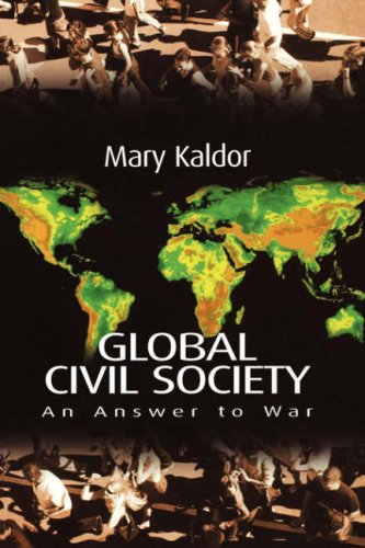 Global Civil Society: An Answer to War 9780745627571