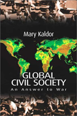 Global Civil Society: An Answer to War 9780745627588