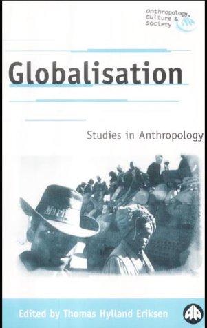 Globalisation: Studies in Anthropology 9780745320595